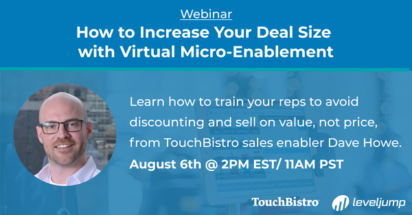 2008_WB_TouchBistro_How to increase your deal size with micro-enablementWB-180719-1